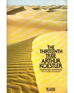 The Thirteenth Tribe: The Khazar Empire and its Heritage - Arthur Koestler