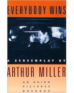 Everybody Wins - Arthur Miller