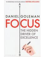 Focus - The Hidden Driver of Excellence - Arthur Miller