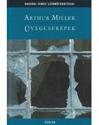 Üvegcserepek - Arthur Miller