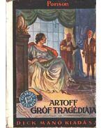 Artoff gróf tragédiája - Ponson, Du Terrail