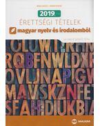 2019.évi érettségi tételek magyar nyelv és irodalomból - Árva László, Simon Ferenc
