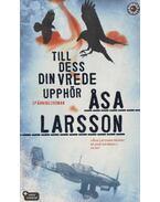Till dess din Verde Upphör - Asa Larsson