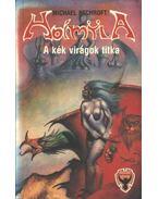 Hoimyla - A kék virágok titka - Aschroft, Michael
