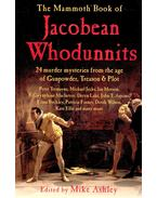 The Mammoth Book of Jacobean Whodunnits - ASHLEY, MIKE