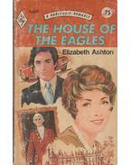 The House of the Eagles - Ashton, Elizabeth