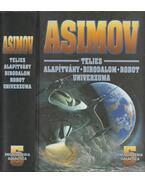 Isaac Asimov teljes Alapítvány-Birodalom-Robot univerzuma 5. - Isaac Asimov