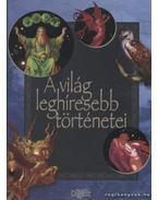 A világ leghíresebb történetei - Ásmány Lilla, Reviczky Béla