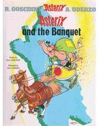 Asterix and the Banquet - RENÉ GOSCINNY, ALBERT UDERZO