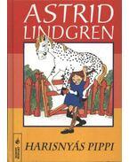 Harisnyás Pippi - Astrid Lindgren