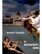 A budapesti szín - Aszalós Csongor