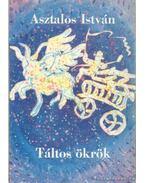 Táltos ökrök - Asztalos István