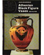 Athenian Black Figure Vases - Boardman, John