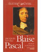 Blaise Pascal - Attali, Jacques