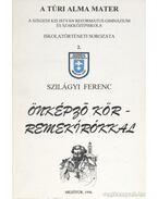 Önképző kör - remekírókkal - Szilágyi Ferenc