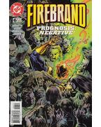 Firebrand 6. - Augustyn, Brian, Grindberg, Tom, Bright, Mark