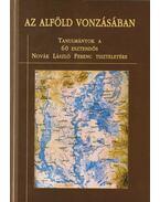 Az Alföld vonzásában - Ujváry Zoltán