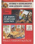 Az Ámon templom kincsei / Polka viszontagságai - Cs. Horváth Tibor