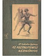 Az asztalitenisz kézikönyve - Lakatos György