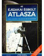 Az éjszakai égbolt atlasza - Scagell, Robin