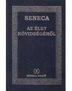 Az élet rövidségéről - Lucius Annaeus Seneca