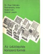 Az üdülőépítés korszerű - Éber Kálmán dr., Radvánszky Imre, Szabó Iván, Szántó László