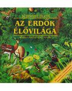 Az erdők élővilága - Schmidt Egon, Veres László