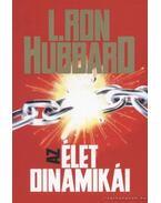 Az élet dinamikái - L. Ron Hubbard