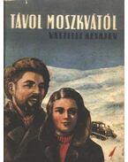 Távol Moszkvától - Azsajev, Vaszilij