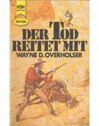 Der Tod Reitet mit - Overholser, Wayne D.