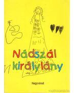 Nádszál királylány - Fábián Imre