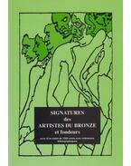 Signatures des Artistes du Bronze et Fondeurs - B. de York