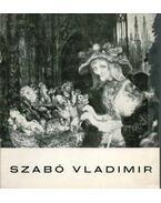 Szabó Vladimir Munkácsy-díjas festőművész kiállítása - B. Supka Magdolna