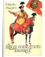 Az erdélyi fejedelemség hadserege (dedikált) - B. Szabó János, Somogyi Győző