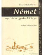 Német nyelvtani gyakorlókönyv - Hámoriné dr. Szalóczi Éva