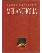 Melanchólia - Földényi F. László