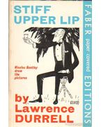 Stiff upper lip - Durrell, Lawrence