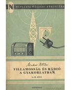 Villamosság és rádió a gyakorlatban I-II. rész - Makai István