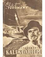 Az Élet és Tudomány Természettudományos Kalendáriuma az 1956. évre - Kocsis Ferenc