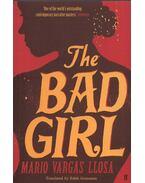 The Bad Girl - Mario Vargas LLosa