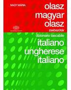 Olasz-magyar-olasz zsebszótár - Dizionario tascabile italiano-ungherese-italiano - Nagy Mária