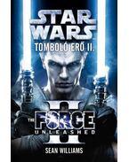 Star Wars - Tomboló erő II. - The Force Unleashed - Sean Williams