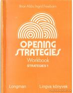 Opening Strategies I-II. - Abbs, Brian, Freebairn, Ingrid