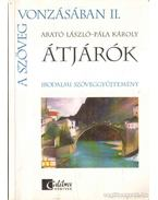 Átjárók I-II. - Pála Károly, Arató László
