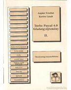 Turbo Pascal 6.0 feladatgyűjtemény II. - Angster Erzsébet - Kertész László