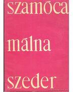 Szamóca, málna, szeder - Mohácsy Mátyás, Porpáczy Aladár