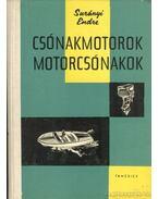 Csónakmotorok motorcsónakok - Surányi Endre