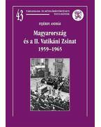 Magyarország és a II. Vatikáni Zsinat 1959-1965 - Fejérdy András