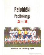 Felvidéki Fociévkönyv 2005 - Mező László