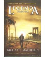 Legenda vagyok - Matheson, Richard